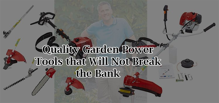 Quality Garden Power Tools