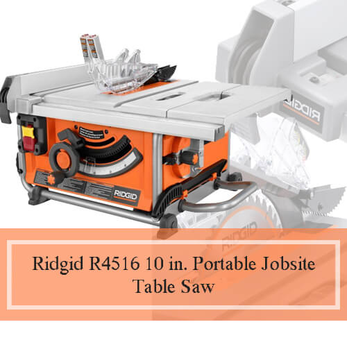 Best table saw on market in 2018 ultimate reviews buying guide ridgid r4516 10 in portable jobsite table saw greentooth Choice Image