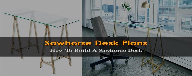 Sawhorse Desk Plans